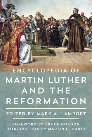 Cover image for the book Encyclopedia of Martin Luther and the Reformation, 2 Volumes