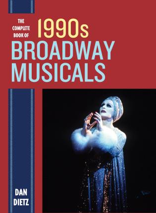 Cover image for the book The Complete Book of 1990s Broadway Musicals