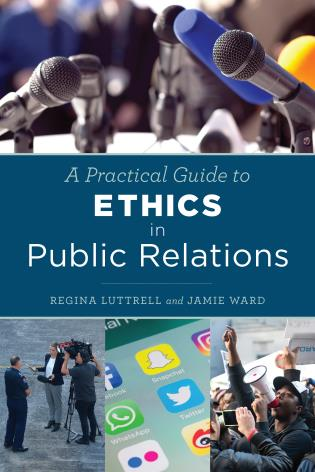 Cover image for the book A Practical Guide to Ethics in Public Relations