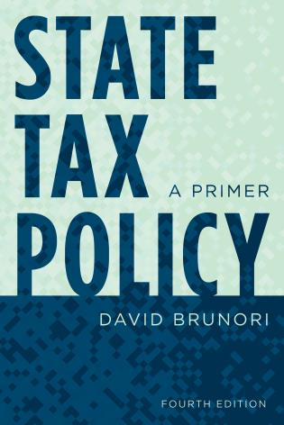 Cover image for the book State Tax Policy: A Primer, Fourth Edition