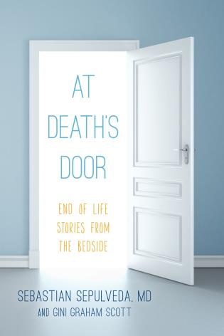Cover image for the book At Death's Door: End of Life Stories from the Bedside