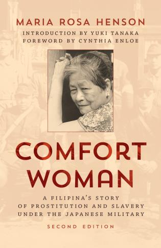 Cover image for the book Comfort Woman: A Filipina's Story of Prostitution and Slavery under the Japanese Military, Second Edition