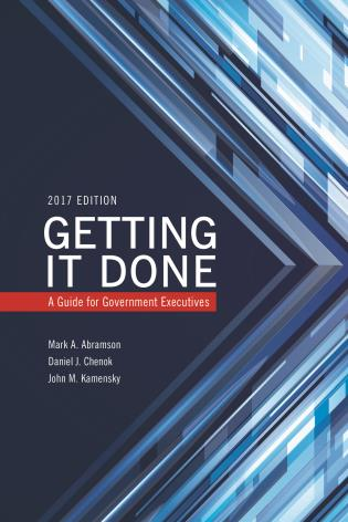 Cover image for the book Getting It Done: A Guide for Government Executives, 2017 Edition