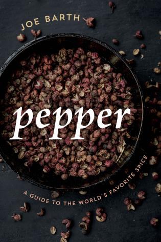 Cover image for the book Pepper: A Guide to the World's Favorite Spice