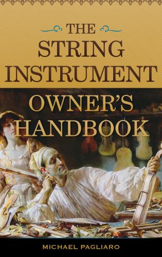 Cover image for the book The String Instrument Owner's Handbook