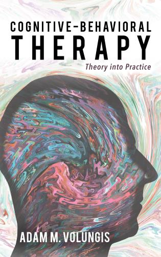 Cognitive-Behavioral Therapy: Theory into Practice