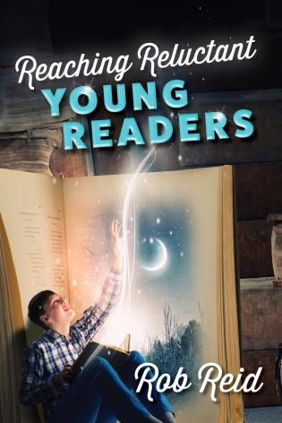 Cover image for the book Reaching Reluctant Young Readers
