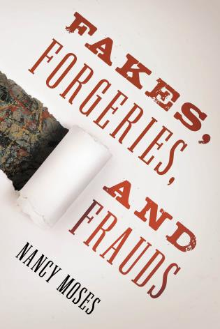 Cover image for the book Fakes, Forgeries, and Frauds