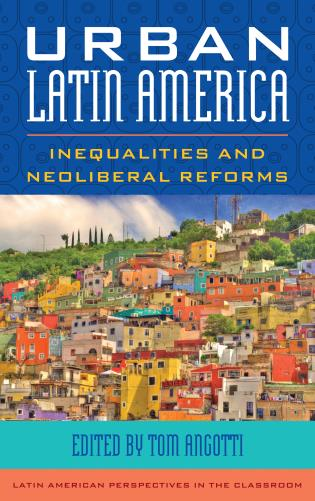 Cover image for the book Urban Latin America: Inequalities and Neoliberal Reforms