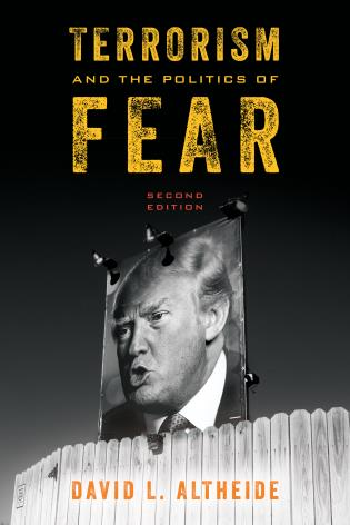 Cover image for the book Terrorism and the Politics of Fear, Second Edition