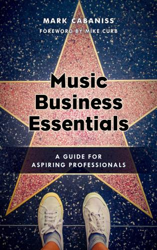 Cover image for the book Music Business Essentials: A Guide for Aspiring Professionals