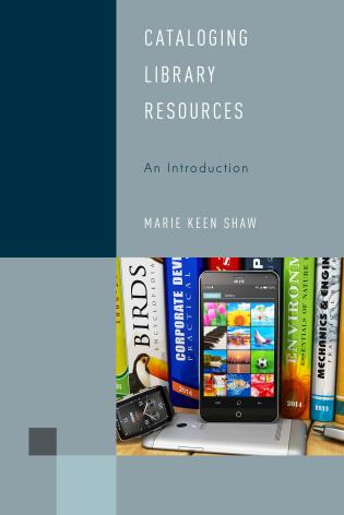 Cover image for the book Cataloging Library Resources: An Introduction