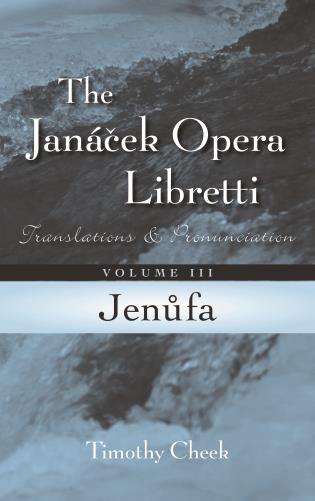 Cover image for the book Jenufa: Translations and Pronunciation, Volume 3