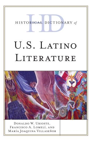 Cover image for the book Historical Dictionary of U.S. Latino Literature