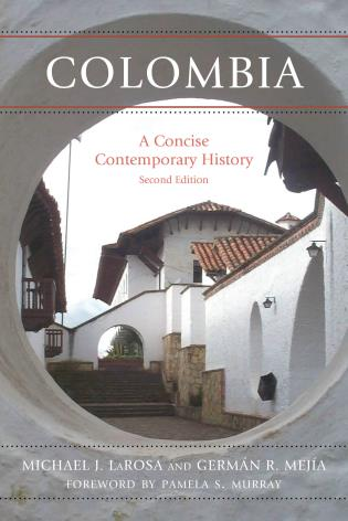 Cover image for the book Colombia: A Concise Contemporary History, Second Edition