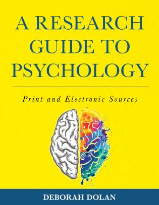 Cover image for the book A Research Guide to Psychology: Print and Electronic Sources