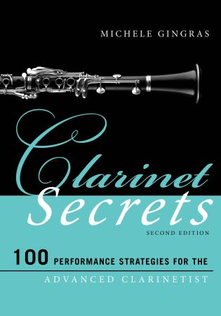 Cover image for the book Clarinet Secrets: 100 Performance Strategies for the Advanced Clarinetist, Second Edition