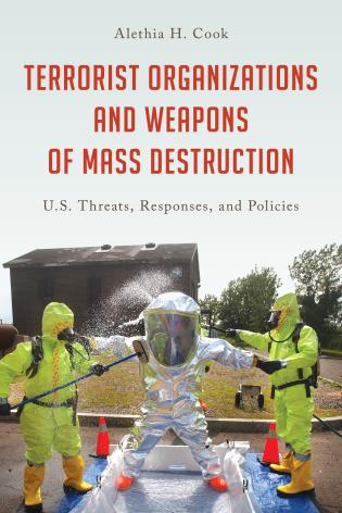 Cover image for the book Terrorist Organizations and Weapons of Mass Destruction: U.S. Threats, Responses, and Policies