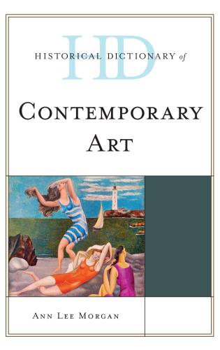 Cover image for the book Historical Dictionary of Contemporary Art