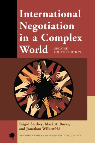 Cover image for the book International Negotiation in a Complex World, Updated Fourth Edition