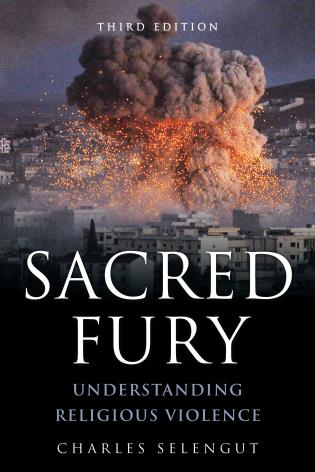 Cover image for the book Sacred Fury: Understanding Religious Violence, Third Edition