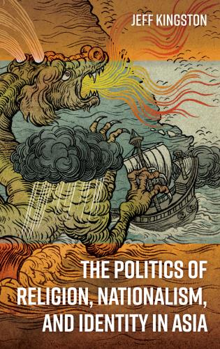 Cover image for the book The Politics of Religion, Nationalism, and Identity in Asia
