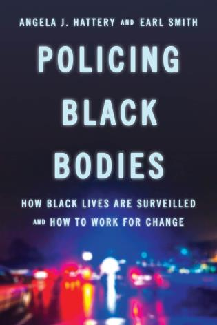 Cover image for the book Policing Black Bodies: How Black Lives Are Surveilled and How to Work for Change