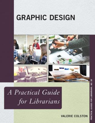 Cover image for the book Graphic Design: A Practical Guide for Librarians