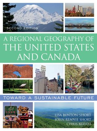 Cover image for the book A Regional Geography of the United States and Canada: Toward a Sustainable Future, Second Edition