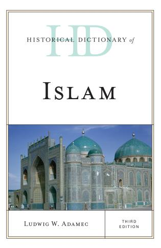 Cover image for the book Historical Dictionary of Islam, Third Edition