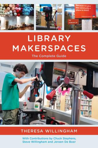 Cover image for the book Library Makerspaces: The Complete Guide