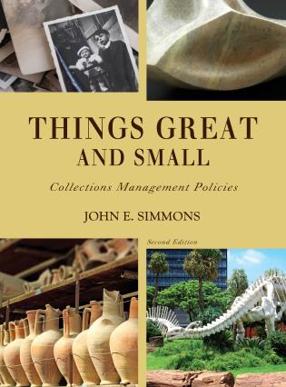 Cover image for the book Things Great and Small: Collections Management Policies, Second Edition