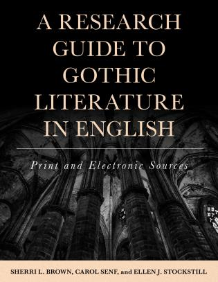 Cover image for the book A Research Guide to Gothic Literature in English: Print and Electronic Sources