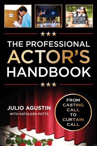 Cover image for the book The Professional Actor's Handbook: From Casting Call to Curtain Call
