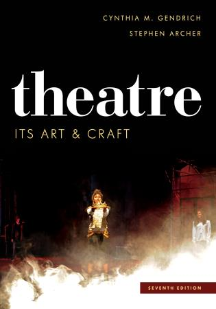 Theatre: Its Art and Craft, Seventh Edition - 9781442277748 ...