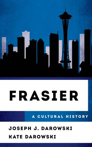 Cover image for the book Frasier: A Cultural History
