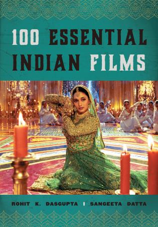 Cover image for the book 100 Essential Indian Films