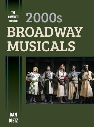 Cover image for the book The Complete Book of 2000s Broadway Musicals