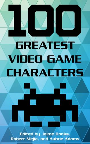 Cover image for the book 100 Greatest Video Game Characters