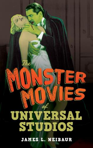Cover image for the book The Monster Movies of Universal Studios