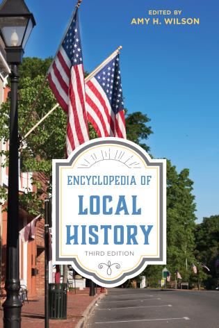 Cover image for the book Encyclopedia of Local History, Third Edition