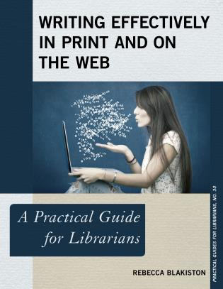 Cover image for the book Writing Effectively in Print and on the Web: A Practical Guide for Librarians
