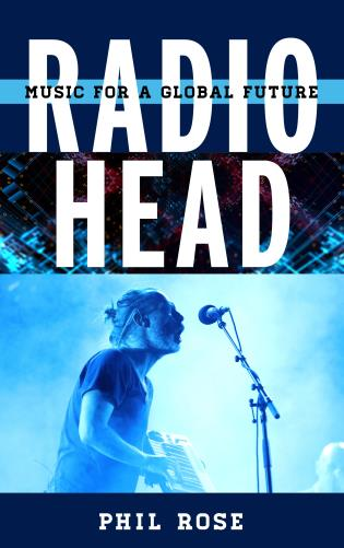 Cover image for the book Radiohead: Music for a Global Future