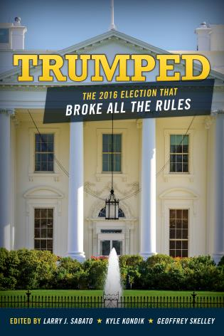 Cover image for the book Trumped: The 2016 Election That Broke All the Rules
