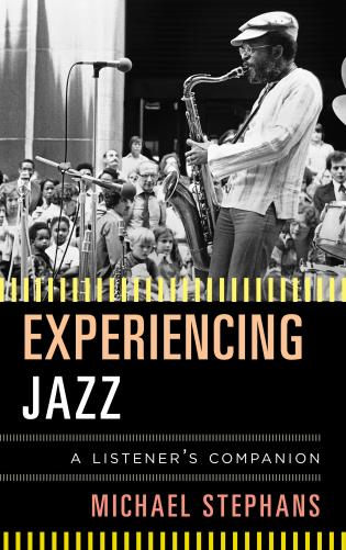 Cover image for the book Experiencing Jazz: A Listener's Companion