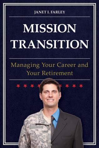 Cover image for the book Mission Transition: Managing Your Career and Your Retirement