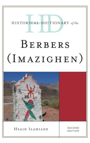 Cover image for the book Historical Dictionary of the Berbers (Imazighen), Second Edition