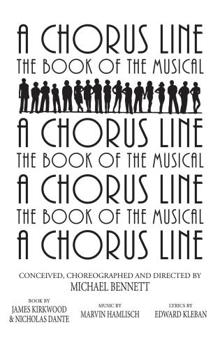 Cover image for the book A Chorus Line: The Complete Book of the Musical