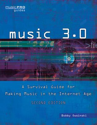 Cover image for the book Music 3.0: A Survival Guide for Making Music in the Internet Age, 2nd Edition