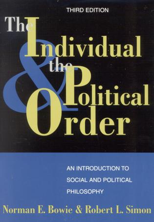 Cover image for the book The Individual and the Political Order: An Introduction to Social and Political Philosophy, Third Edition